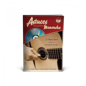 ASTUCES DE LA GUITARE MANOUCHE VOL.1